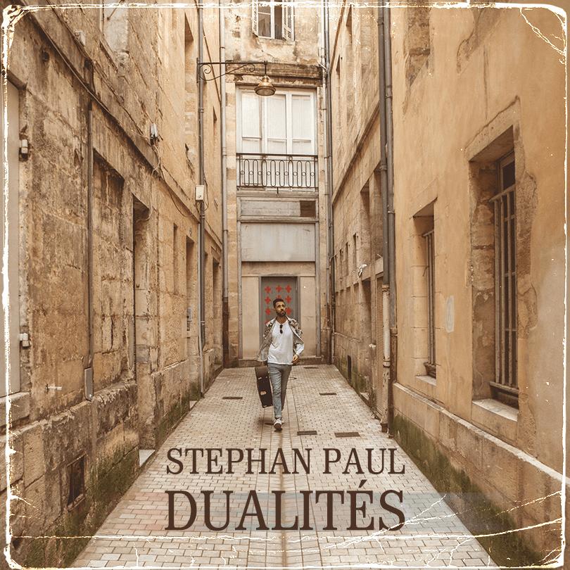 Stephan Paul album dualités